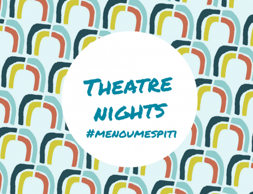 Theater night #Menoumespiti